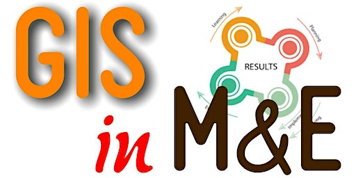 GIS in Monitoring and Evaluation