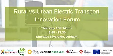 Rural vs Urban Electric Transport Innovation Forum tickets