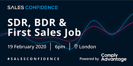 Sales Confidence & Venatrix - [SDR, BDR and First Sales Job Only] B2B SaaS Sales Talks - London tickets