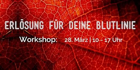 Workshop - Erlösung für deine Blutlinie Tickets