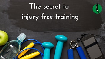 Let's Talk Health: The Secret to Injury Free Training