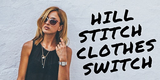 Free event: Hill Stitch Clothes Switch