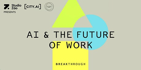 AI & The Future Of Work: What's the role of entrepreneurial skills? tickets