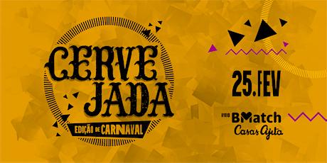 Cervejada Edição de Carnaval ingressos
