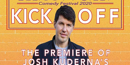 "Watch Party - Josh Kuderna's ""Have a Blessed Day"" Standup Comedy Special"