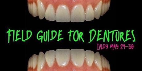 Field Guide for Dentures - Current trends in digital prosthodontics tickets