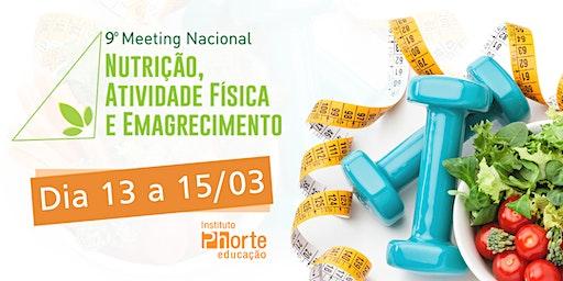 9º Meeting de nutrição, atividade física e emagrecimento