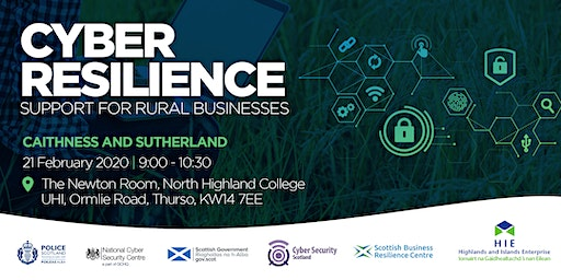 Cyber Resilience: Support for Rural Businesses Thurso Workshop