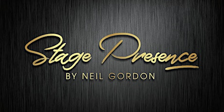 Stage Presence (2) by Neil Gordon tickets