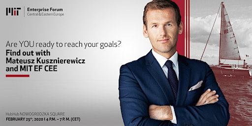 Are YOU ready to reach your goals? With Mateusz Kusznierewicz and MITEF CEE