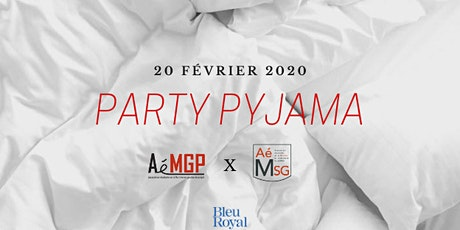 Party pyjama AéMGP X AéMSG tickets