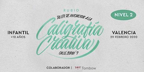 ✍️ Taller INFANTIL Nivel 2 iniciación a la caligrafía. RUBIO | 29 FEB VLC entradas