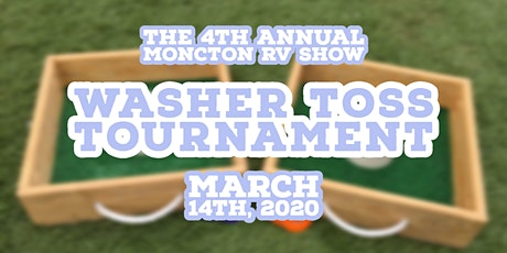4th Annual Moncton RV Show Washer Toss Tournament tickets