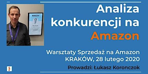 Warsztaty Sprzedaż na Amazon - Łukasz Koronczok - Analiza konkurencji na Amazon