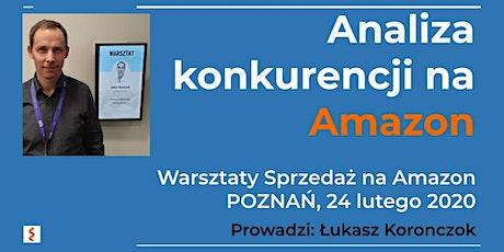 Warsztaty Sprzedaż na Amazon - Łukasz Koronczok - Analiza konkurencji na Amazon  tickets