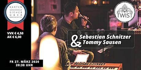 Unplugged@TWIST: Sebastian Schnitzer & Tommy Sausen Tickets