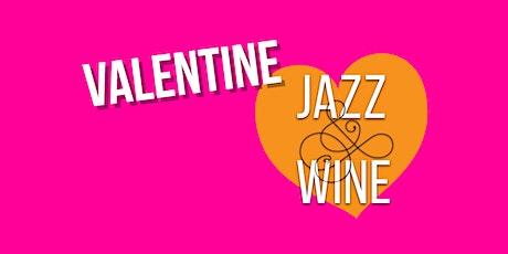Valentine Jazz & Wine tickets