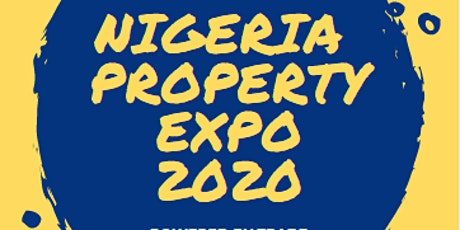 NIGERIA PROPERTY EXPO 2020 tickets