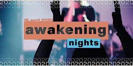 18th April Awakening Night tickets