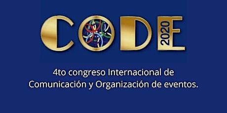 4to  Congreso Internacional de Comunicación y Organización de Eventos -  CODE2020 entradas