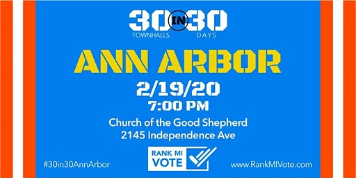 Ann Arbor: 30 in 30 Ranked Choice Voting Town Hall