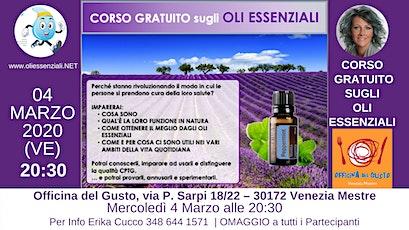 VENEZIA  (Mestre)Corso Introduttivo Gratuito sugli Oli Essenziali biglietti