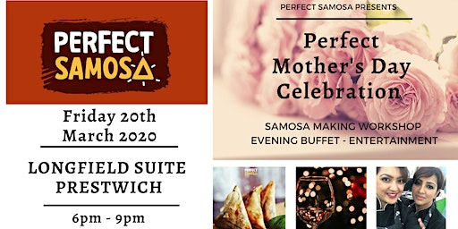 Perfect Mother's Day Celebration by Perfect Samosa