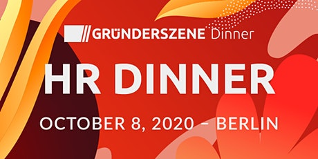 Gründerszene HR Dinner - 08.10.2020 Tickets