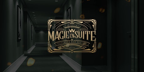 MAGIE EN SUITE tickets