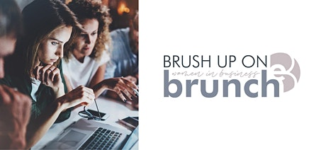 Brush up on Brunch: Women in Business tickets