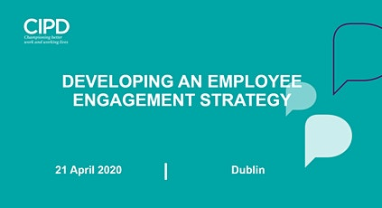 Developing an employee engagement strategy - Postponed tickets