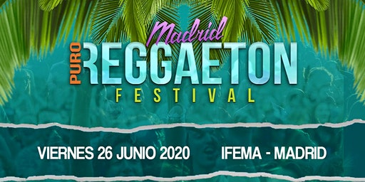 MADRID PURO REGGAETÓN FESTIVAL 2020