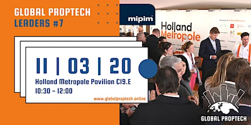 Global PropTech Leaders 7th edition (MIPIM Cannes 2020)