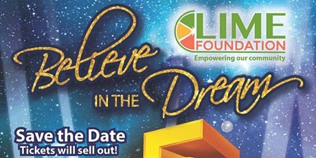 The LIME Foundation's 5th Anniversary Believe in the Dream Gala tickets
