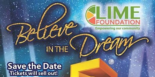 5th Anniversary Believe in the Dream Gala