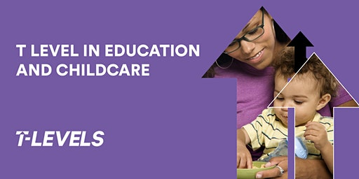 Introducing the T Level in Education and Childcare