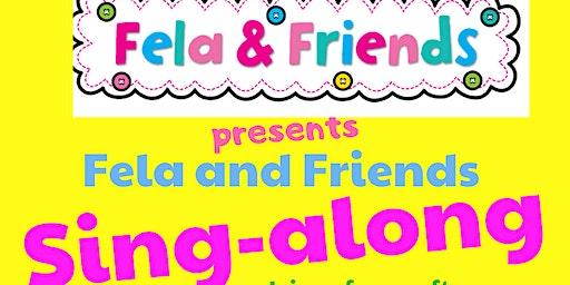Fela and Friends Sing Along