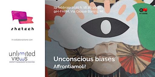Unconscious biases - affrontiamoli!