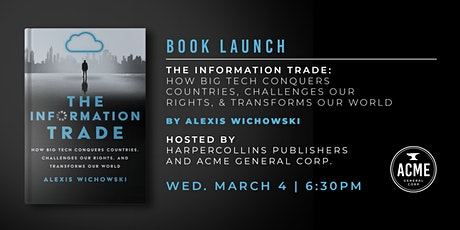 Book Launch: The Information Trade by Alexis Wichowski tickets