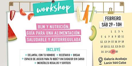 BLW Y NUTRICIÓN: Guia para una alimentación saludable y autorregulada entradas