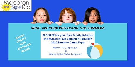 Macaroni Kid Longmont-Boulder Summer Camp Expo tickets