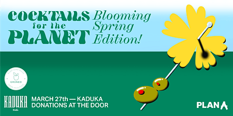 Cocktails for the Planet | 3rd Edition: Blooming Spring tickets