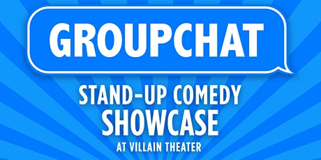 Groupchat Stand-Up Comedy Show tickets