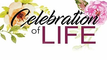 Spring Celebration of Life 2020