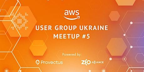 AWS User Group Ukraine Meetup #5 в Киеве tickets