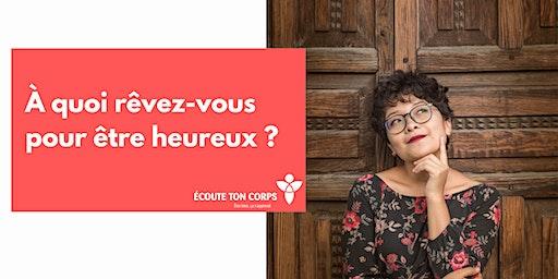 Soirée à Laval (QC) À quoi rêvez-vous pour être heureux?