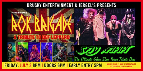 Rok Brigade (A Tribute to Def Leppard) & Say Ahh (A Tribute to Poison) tickets