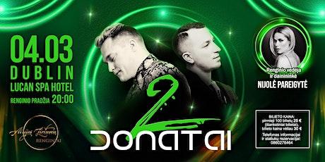 2 DONATAI KONCERTAS tickets
