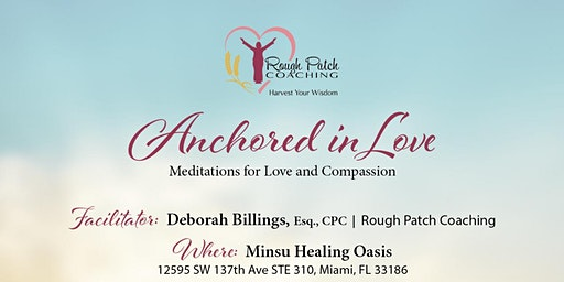 Anchored in Love - Meditations on Love and Compassion
