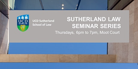 Sutherland Law Seminar Series tickets
